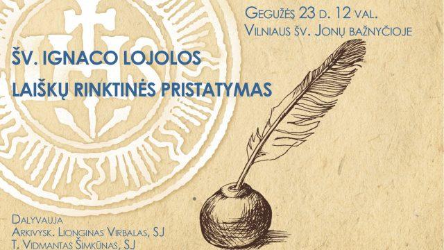 Ignaco Lojolos laiškų rinktinės pristatymas